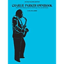 Charlie Parker Omnibook Cd Play-along: Rhythm Section Backing Tracks for All 60 Songs in the Lead Sheet Books
