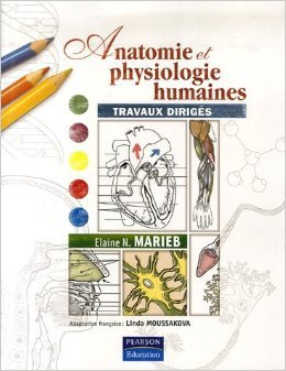 Anatomie et physiologie humaines : Coffret manuel et travaux dirigés de Elaine N. Marieb ,Katja Hoehn,Linda Moussakova (Traduction) ( 5 décembre 2013 )