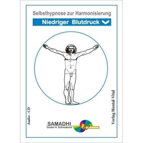 Selbsthypnose zu Harmonisierung  Niedriger Blutdruck . Geführte Hypnose: Günter Schneidereit (Livre en allemand)
