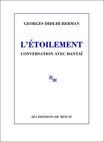 L'Étoilement: Conversation avec Hantaï par Georges Didi-Huberman