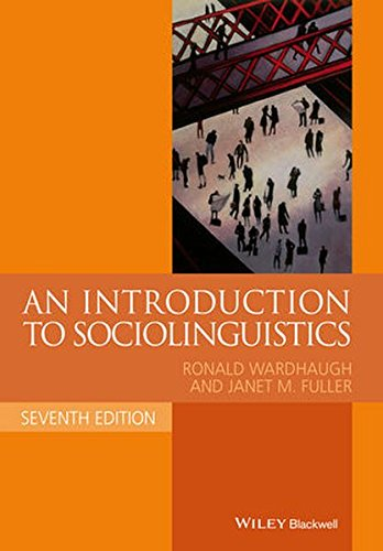 An Introduction to Sociolinguistics (Blackwell Textbooks in Linguistics)