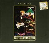 Professor Vitzliputzli: mp3-Hörbuch, Band 47 der Gesammelten Werke (Karl Mays Gesammelte Werke)