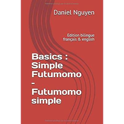Basics : Simple Futumomo – Futumomo simple: Edition bilingue français & english