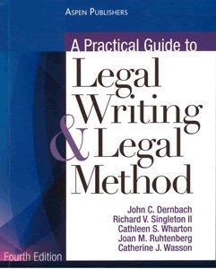 A PRACTICAL GUIDE TO LEGAL WRITING AND LEGAL