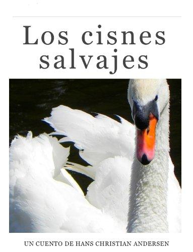 Los cisnes salvajes por Hans Christian Andersen