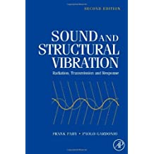 Sound and Structural Vibration: Radiation, Transmission and Response (English Edition)