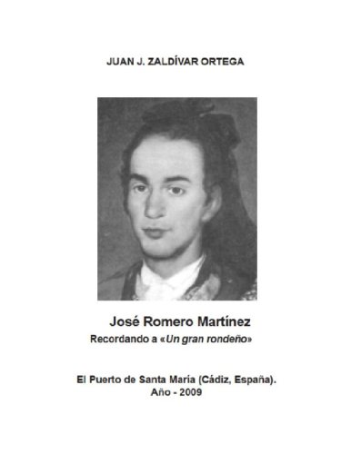 JOSE ROMERO MARTINEZ, El gran torero rondeño