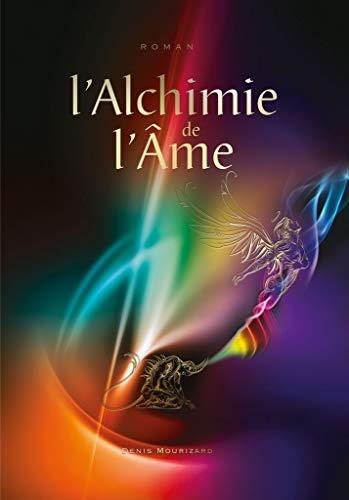 Couverture du livre L'alchimie de l'âme