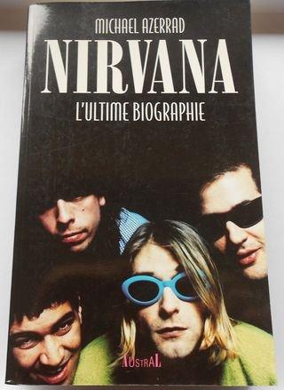 Nirvana : L'ultime biographie