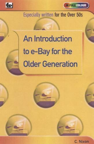 An Introduction to e-bay for the Older Generation