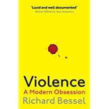 Violence: A Modern Obsession (English Edition)