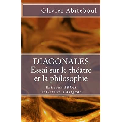 Diagonales. Essai : sur le théâtre et la philosophie