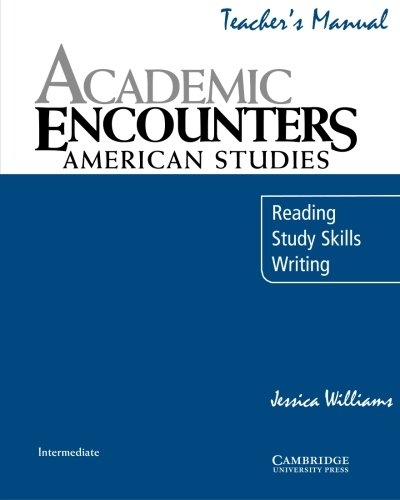 Academic Encounters: American Studies Teacher's Manual