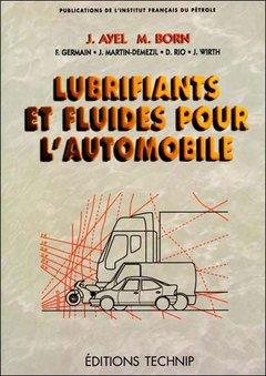 Lubrifiants et fluides pour l'automobile