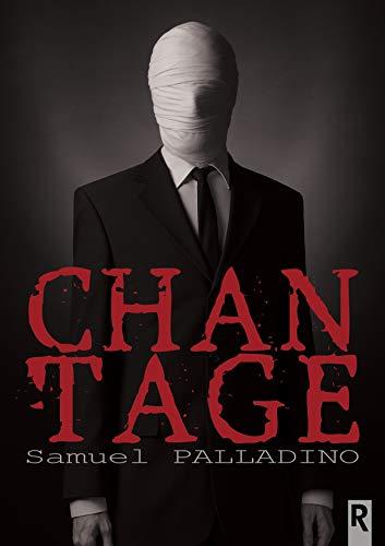 Chantage par Samuel Palladino
