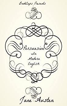 Persuasion In Modern English (Translated) (English Edition) de [Austen, Jane]