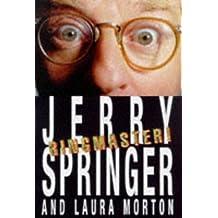 Ringmaster by Jerry Springer (1999-02-19)