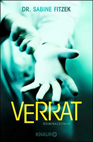 Buchseite und Rezensionen zu 'Verrat: Kriminalroman (Kammowski ermittelt, Band 1)' von Dr. Sabine Fitzek