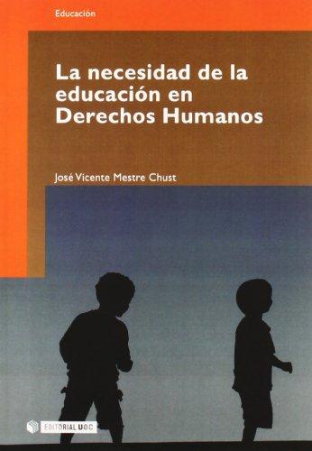 La necesidad de la educación en Derechos Humanos (Manuales)