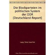 Die Blockparteien im Politischen System der DDR