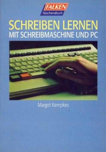 Schreiben lernen mit Schreibmaschine und PC
