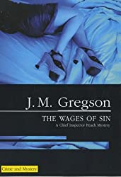 The Wages of Sin (Severn House Large Print) by J. M. Gregson (2004-11-04)