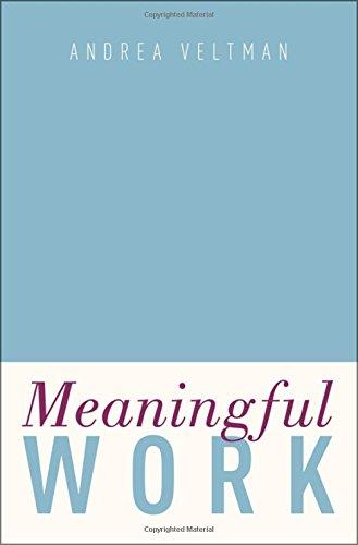 Meaningful Work por Andrea Veltman