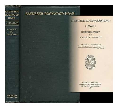 Ebenezer Rockwood Hoar; 1911 [Hardcover]