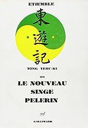 Tong Yeou Ki ou le nouveau singe pèlerin