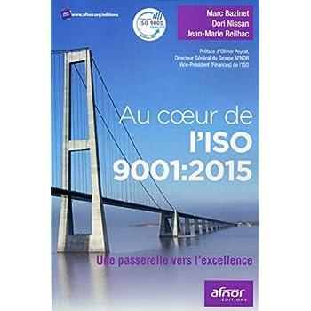 Au coeur de l'ISO 9001:2015: Une passerelle vers l'excellence.