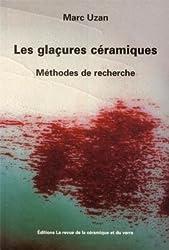 Les glaçures céramiques : Méthodes de recherche