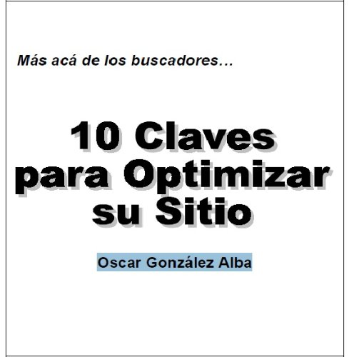 10 Claves Para Optimizar Su Sitio