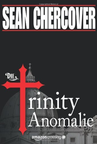 Buchseite und Rezensionen zu 'Die Trinity-Anomalie' von Sean Chercover