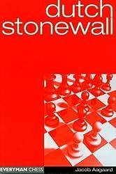 Dutch Stonewall (Everyman Chess) by Jacob Aagaard (2001-04-02)