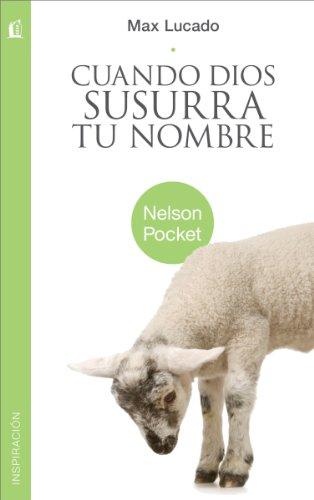 Cuando Dios susurra tu nombre (Nelson Pocket: Inspiracion)