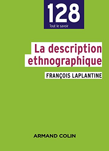 La description ethnographique - 2e éd.
