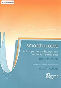 Smooth Groove for Trumpet/Euphonium with CD