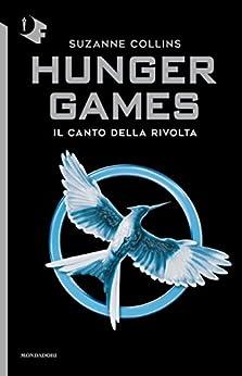 Il canto della rivolta. Hunger games (Italian Edition)