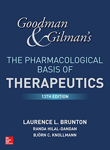 """Goodman and Gilman's The Pharmacological Basis of Therapeutics, 13th Edition (Goodman and Gilman""""S the Pharmacological Basis of Therapeutics) (English Edition)"""