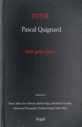 Inter - Autour d'Inter Aerias Fagos de Pascal Quignard par Collectif