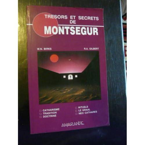 Trésors et secrets de Montségur
