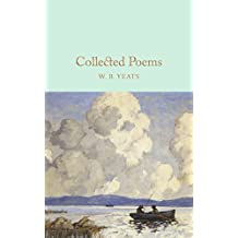 Collected Poems (Macmillan Collector's Library Book 13) (English Edition)
