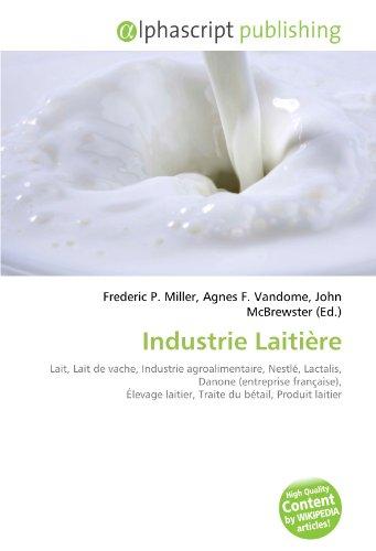 industrie-laitiere-lait-lait-de-vache-industrie-agroalimentaire-nestle-lactalis-danone-entreprise-fr