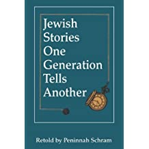 Jewish Stories One Generation Tells Another by Peninnah Schram (1996-05-01)