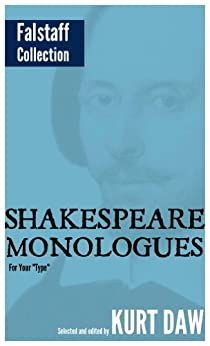 "10 Terrific Shakespeare Monologues for Mature Character Men: The ""Falstaff"" Collection (Shakespeare Monologues for Your ""Type"") (English Edition) par [Shakespeare, William]"