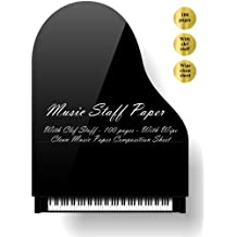 Music Staff Paper: Music Staff Paper. With Clef Staff (100 pages). With Wipe Clean Music Staff Paper Composition Sheet. Inside