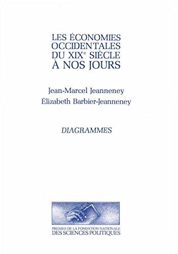 Les économies occidentales du 19e siècle à nos jours: Tome I : Diagrammes (Académique) par Jean-Marcel Jeanneney