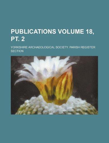 Publications Volume 18, pt. 2