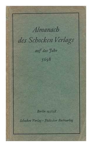 Almanach des Schocken Verlags auf das Jahr 5698 / Berlin 1937/38