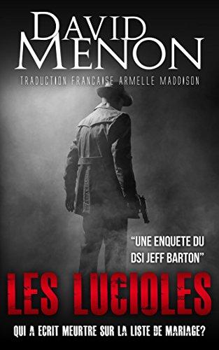 Les Lucioles: Une Enquete du DSI Jeff Barton (French Edition) (Amazon Dsi)